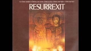 Taize Song -  Christus Resurrexit.