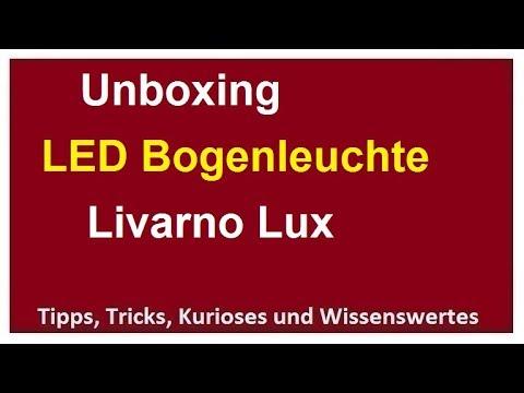 Unboxing Led Bogenlampe Livarno Lux Bogenleuchte Standleuchte Lampe