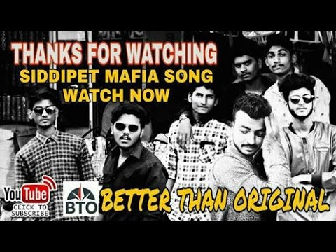 Siddipet miya bhai song by better than original |subscribe now|