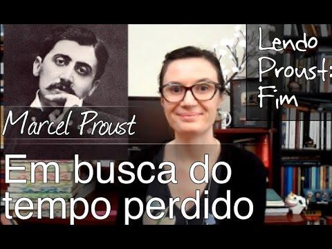 Em busca do tempo perdido: Encerrando o projeto Lendo Proust #38