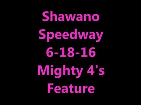 Shawano Speedway Mighty 4's Feature 6-18-16