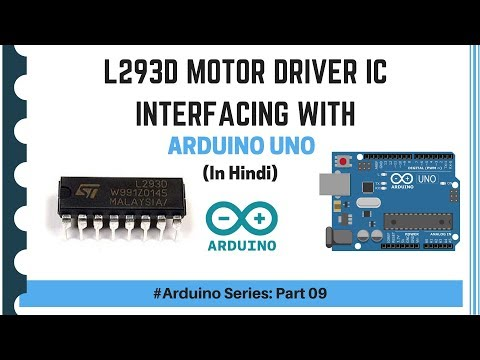L293D Motor Driver With Arduino | Full Explanation | (Arduino Series - Part 09) | In Hindi