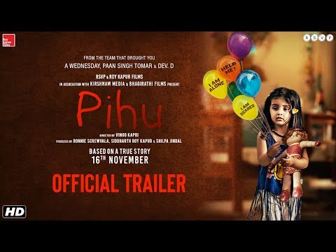 Pihu | Official Trailer | Vinod Kapri | Ronnie Screwvala | Siddharth Roy Kapur | 16th November 2018