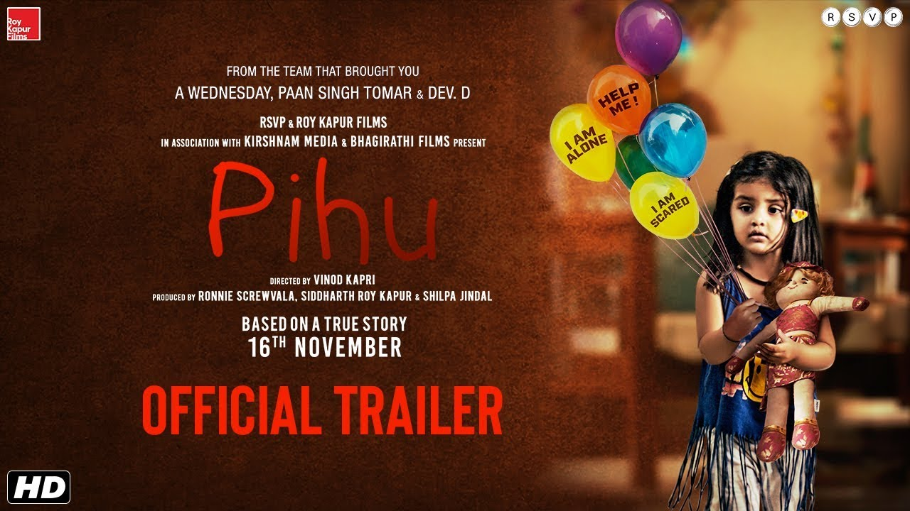 Pihu Official Trailer Vinod Kapri Ronnie Screwvala Siddharth