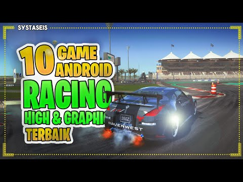 10 Game Android Racing High Graphic Terbaik