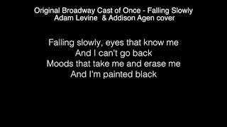 Adam Levine & Addison Agen - Falling Slowly Lyrics ( The Voice 2017 )