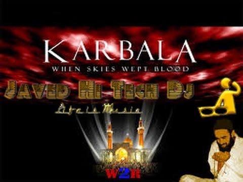 Ya shaheed E  Karbala (Naat)  Muharram 2016 Mix Javed Hi Tech Dj