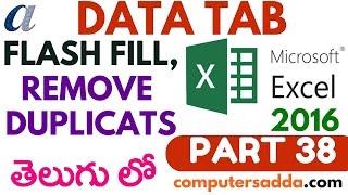 Ms-Excel 2016 in Telugu 38(Flash Fill & Remove Duplicates) (www.computersadda.com)