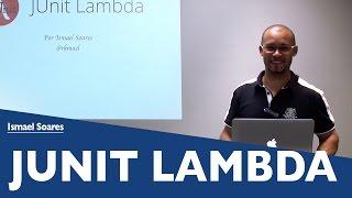 JUnit Lambda | Ismael Soares | Papo Reto | T3E18