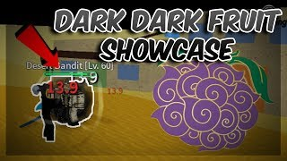 DARK DARK FRUIT SHOWCASE! | Blox Piece | ROBLOX
