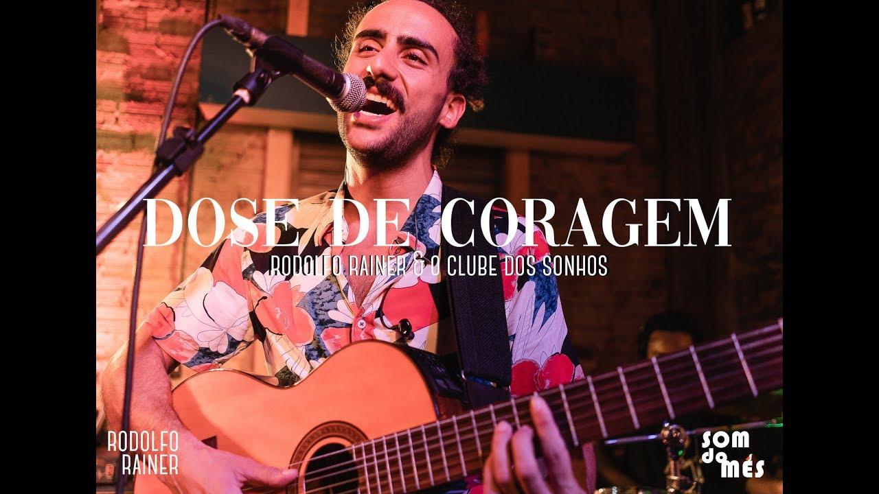 Rodolfo Rainer - Dose de Coragem (Ao Vivo)