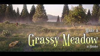 Make a Grassy Meadow in Blender