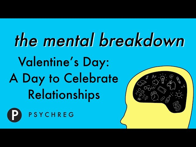 Valentine's Day: A Day to Celebrate Relationships