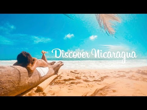 Discover Nicaragua - Travel Video | 2017