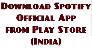 How to download Spotify / Pandora / Napster from Play Store in Not supported country (Android) 2018