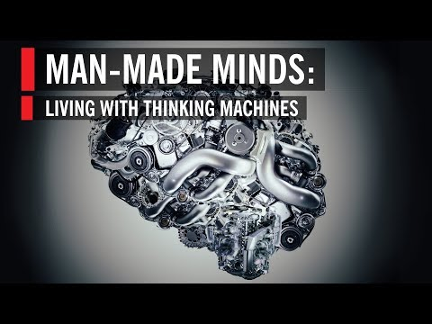 Man-Made Minds: Living with Thinking Machines