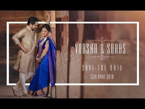 Varsha & Suhas   Save the date   Pre wedding