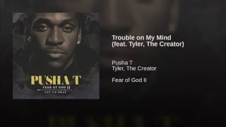 Trouble on My Mind (feat. Tyler, The Creator)