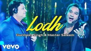 Gurmeet Singh - Lodh Video | Saiyaan 2  | Master Saleem