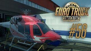 Euro Truck Simulator 2 [#56] - Длинное путешествие с вертолетом
