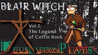 Deusdaecon Plays: Blair Witch Vol 2: The Legend Of Coffin Rock