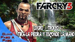 Far Cry 3 | Logro / Trofeo: Tira la piedra y esconde la mano