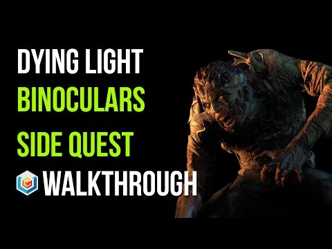 Dying Light Walkthrough Binoculars Side Quest Gameplay Let's Play