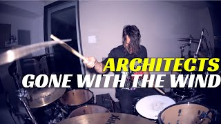 Architects - Gone With The Wind | Matt McGuire Drum Cover