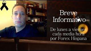 Breve Informativo - Noticias Forex del 15 de Octubre 2018