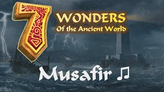 Musafir (7 Wonders of the Ancient world Soundtrack)