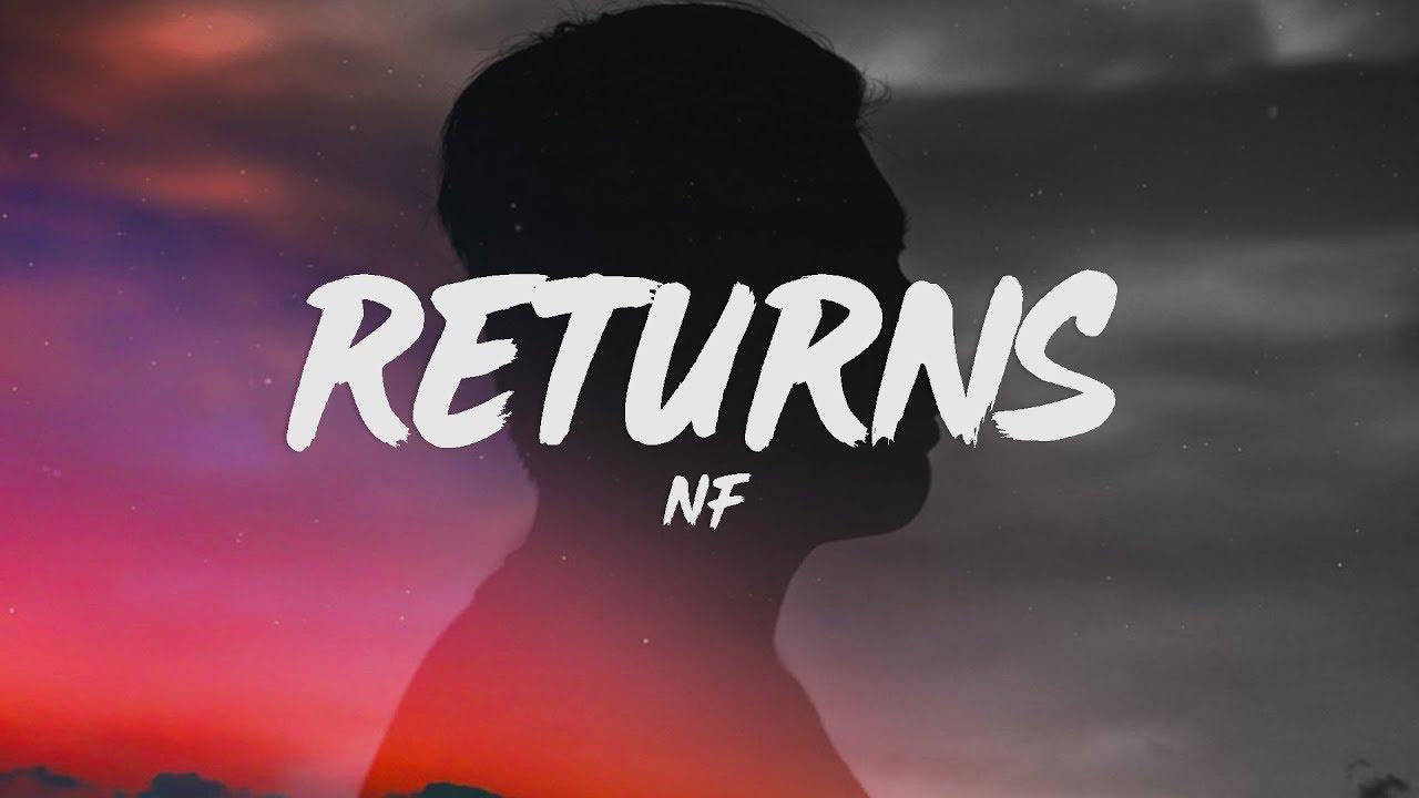 NF  Returns Lyrics