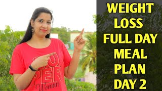 Full-Day Diet Plan For Weight Loss | 1900 Calories Low Carb Diet Food For Fat Loss | Day 2 Vlog !!!