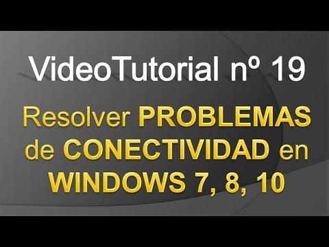 TPI - Videotutorial nº 19 - Cómo resolver problemas de conectividad en Windows 7, 8, 10