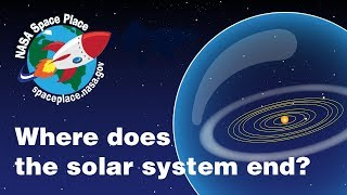 Where does the solar system end? A video about the Oort Cloud - Space Place in a Snap