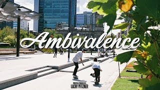 Ambivalence  | Adelaide Based Skateboarding Documentary
