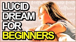 How To Control Your Dreams Tonight For Beginners (Lucid Dreaming Guide)