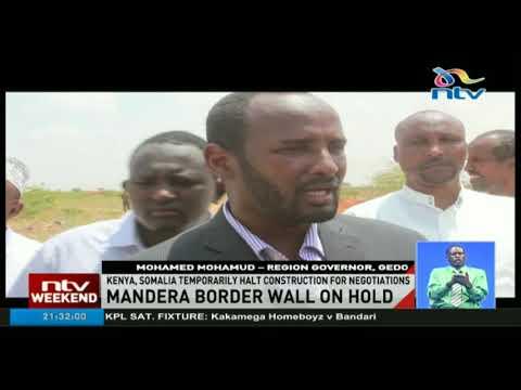 Kenya, Somalia temporarily halt construction of border wall