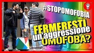 Fermeresti un'aggressione Omofoba? - [Esperimento Sociale] - theShow #StopOmofobia