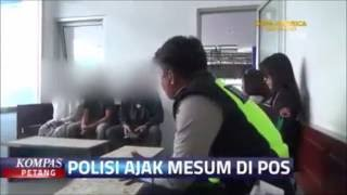 AJAK MESUM DIPOS POLISI! Terjaring RAZIA LALULINTAS anak perempuan dipaksa penuhi NAFSU BEJAT polisi