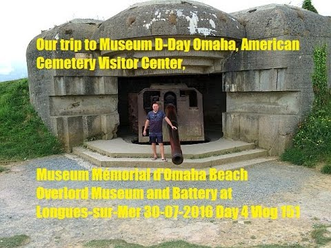 Our trip to Museum D-Day Visitor Center, Museum Mémorial d'Omaha, Overlord Museum Day 4 Vlog 151