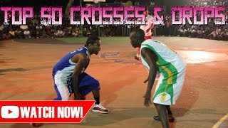 TOP 50 GREATEST CROSSES & DROPS IN AND1/BALLUP HISTORY!