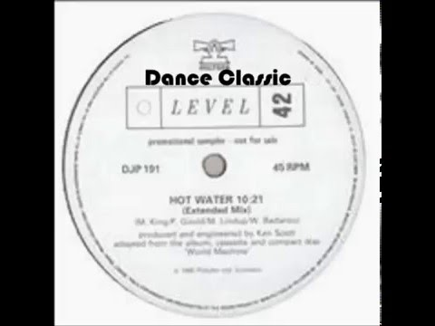Level 42 - Hot Water (Extended Mix)
