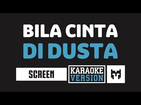 [-karaoke-]-screen---bila-cinta-didusta