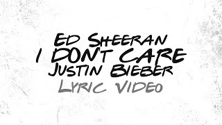 Ed Sheeran Justin Bieber I Don T Care MP3
