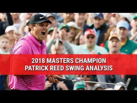 2018 MASTERS CHAMPION PATRICK REED SWING ANALYSIS