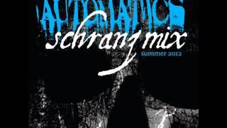 Automatics - Summer 2012 Schranz Dj Mix