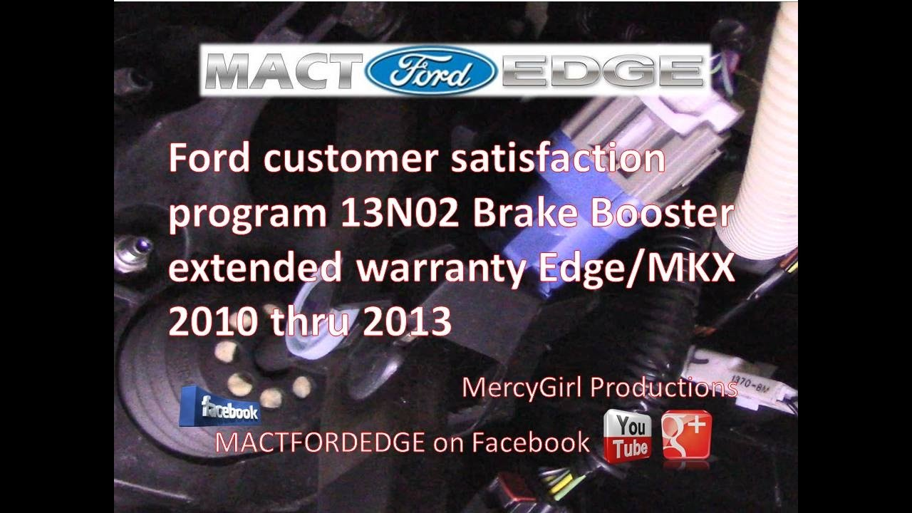 Ford Extended Warranty >> Customer Satisfaction Program 13N02 2010 thru 2013 Edge ...