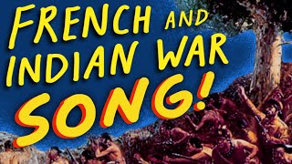 "French and Indian War Song (""Best Song Ever"") - by Ben Leddy"