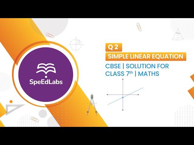 Simple Linear Equation - Q2 - CBSE class 7th maths solution