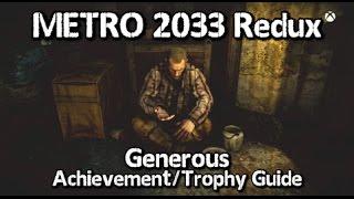 Metro 2033 Redux - Generous Achievement/Trophy Guide